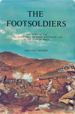 The Footsoldiers, 2/33 Battalion, Australian Infantry, WWII